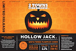 2 Towns Ciderhouse - Hollow Jack