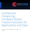 "Thumbnail cover of report, which reads ""Confidential Computing: Hardware-Based Trusted Execution for Applications and Data"""