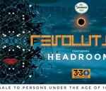 3-30 Revolution ft Headroom : Origin Nightclub