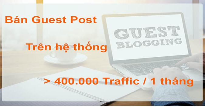 khám phá giá thành về Guest Posting SEO