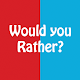 Would You Rather? by Dream Lab Entertainment