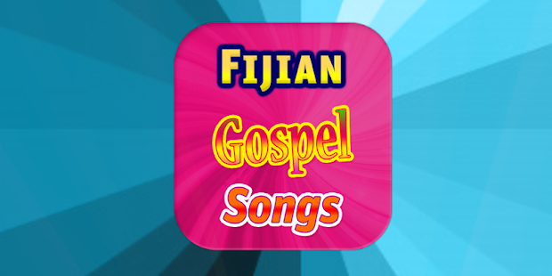 Fijian Gospel Songs Apps Bei Google Play