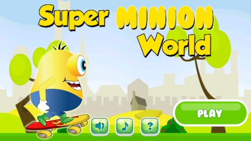 Super Minion World