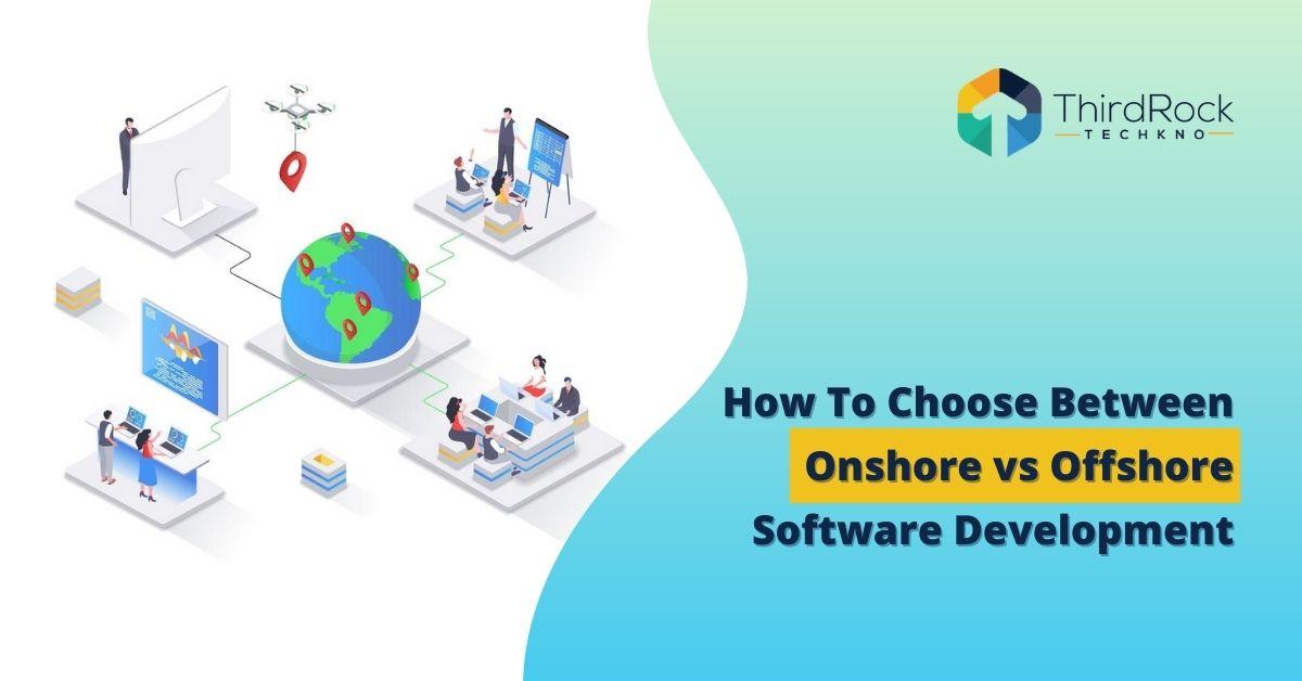 Onshore vs Offshore software development