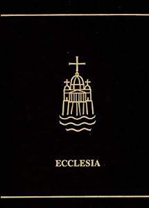 ECCLESIA: A THEOLOGICAL ENCYCLOPEDIA OF THE CHURCH