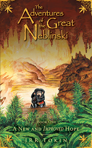 The Adventures of the Great Neblinski: Book One - A New and Improved Hope cover