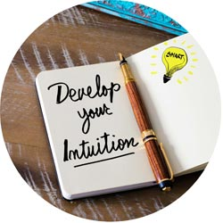 Developing your intuition and your intuitive aptitude