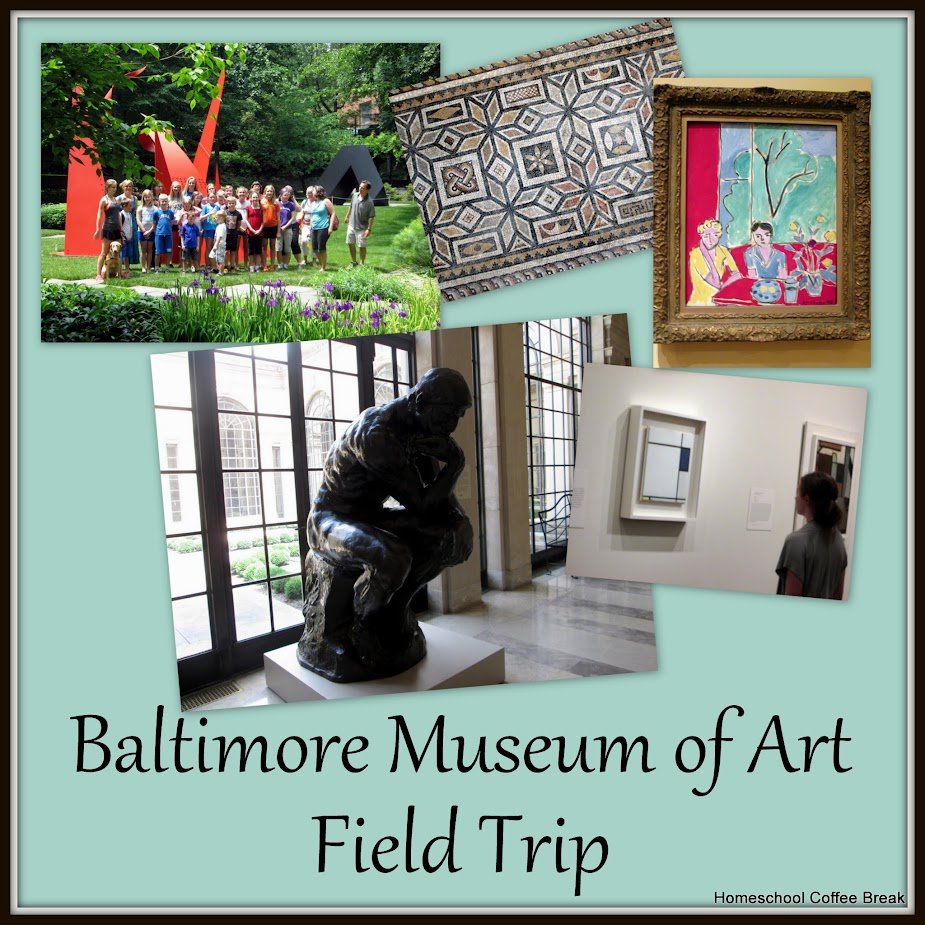 Baltimore Museum of Art Field Trip (Featured post on In Review - A Collection of Coffee Breaks from 2015 on Homeschool Coffee Break @ kympossibleblog.blogspot.com)
