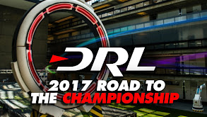 DRL Drone Racing: 2017 Road to the Championship thumbnail