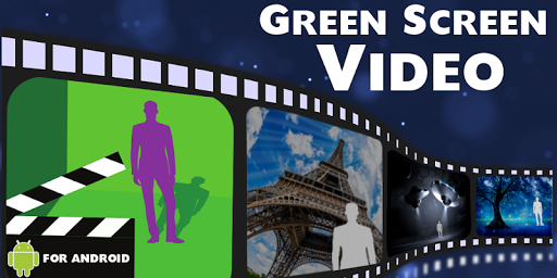 Green Screen Video 0 Apk Download - com androidfilmfx