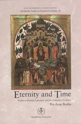 ETERNITY AND TIME: STUDIES IN RUSSIAN LITERATURE AND THE ORTHODOX TRADITION