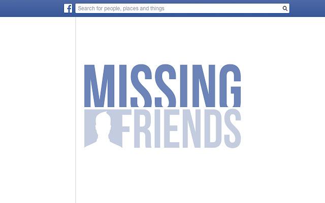 Missing Friends