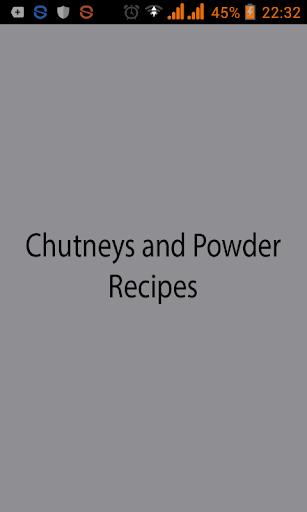 Chutneys and Powder Recipes