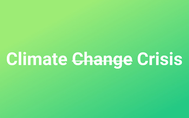 Climate Change To Climate Crisis