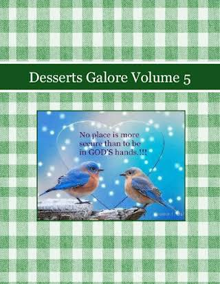 Desserts Galore Volume 5