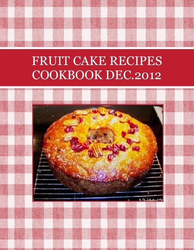 FRUIT CAKE RECIPES COOKBOOK  DEC.2012