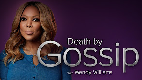 Death by Gossip With Wendy Williams thumbnail