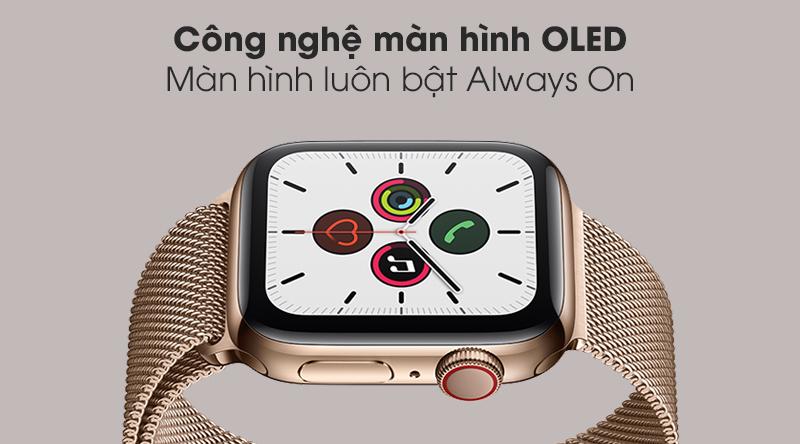 Apple Watch S5 LTE 44mm viền thép dây thép với công nghệ màn hình OLED