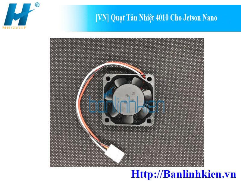[VN] Quạt Tản Nhiệt 4010 Cho Jetson Nano