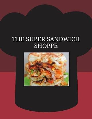 THE SUPER SANDWICH SHOPPE