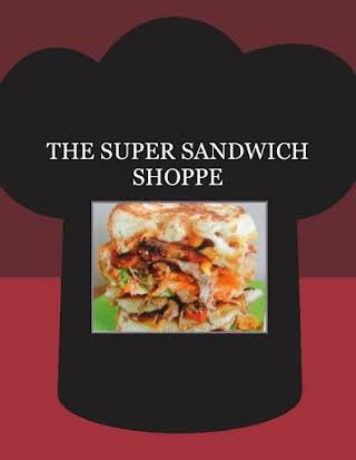 THE SUPER SANDWICH SHOPPE