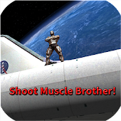 Shoot Muscle Brother!