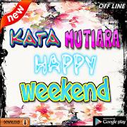 App Kata Kata Happy Weekend Terpopuler APK for Windows Phone