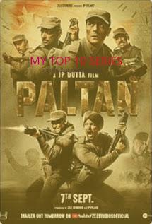 Upcoming Bollywood Movies of September 2018 - Paltan 2018