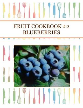 FRUIT COOKBOOK #2 BLUEBERRIES