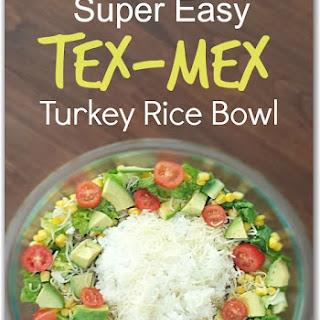 Super Easy, Super Healthy Tex-Mex Turkey Rice Bowl