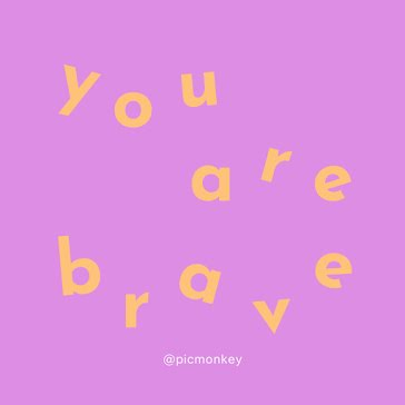 You Are Brave - Instagram Post template
