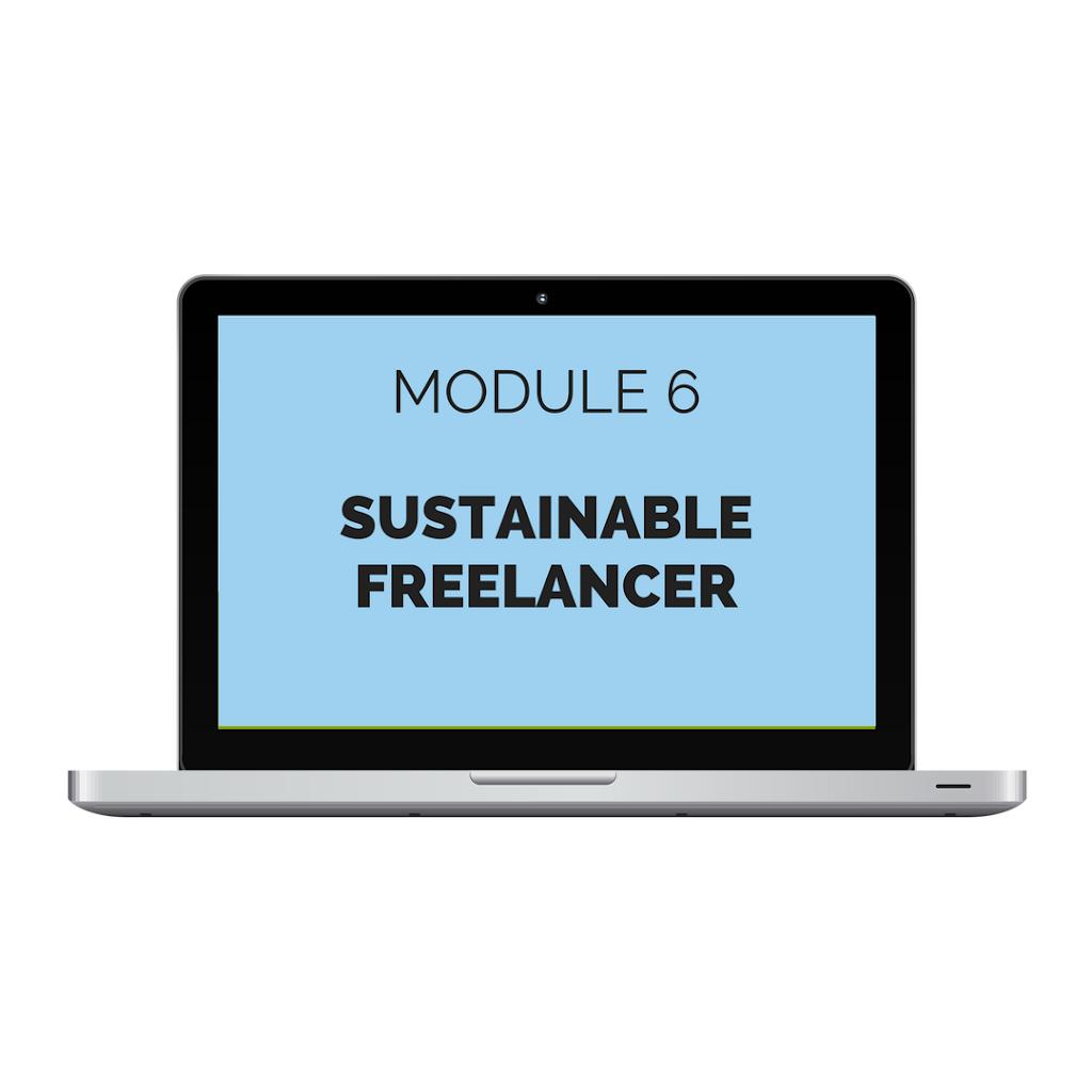 Module 6: Sustainable Freelancer