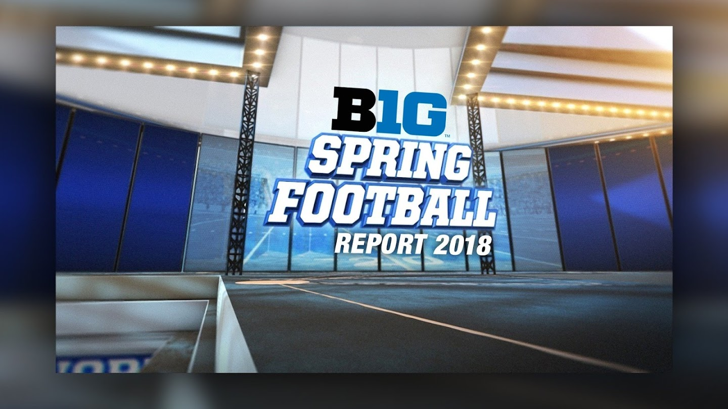 Watch B1G Spring Football Report 2018 live