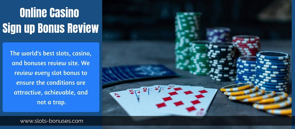 Online Casino Sign Up Bonus Review