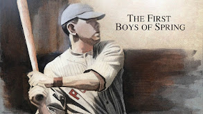 First Boys of Spring thumbnail