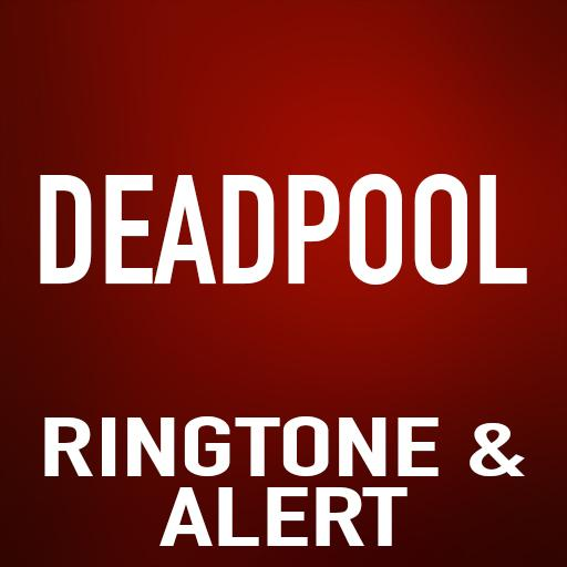 Deadpool Ringtone and Alert