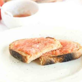 Catalan Style Tomato Toast (Pan con tomate).