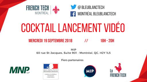 Cocktail Lancement Vidéo Promotion French Tech Montréal