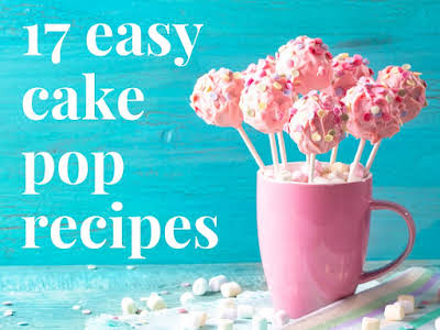 17 Easy Cake Pop Recipes