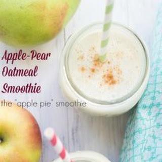 "Apple-Pear Oatmeal Smoothie (aka the ""apple pie"" smoothie)."