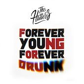 FYFD (Forever Young, Forever Drunk)