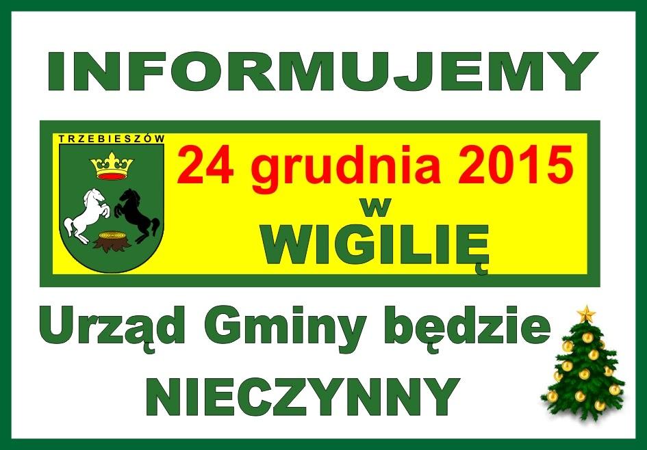 24 grudnia w Wigilię Urząd Gminy Trzebieszów  - NIECZYNNY