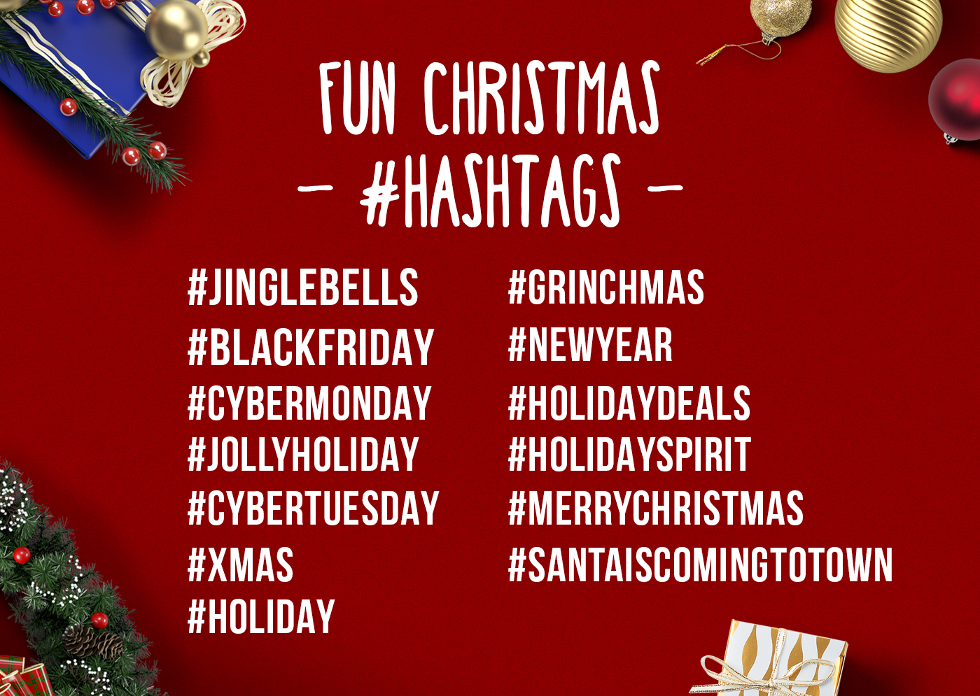 marketing tip: Use holiday hashtags.