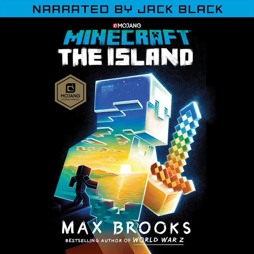 Minecraft: The Island (Narrated by Jack Black): An Official Minecraft Novel  by Max Brooks - Audiobooks on Google Play