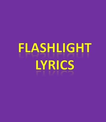 Flashlight Lyrics