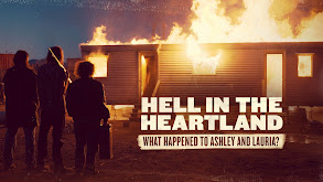 Hell in the Heartland: What Happened to Ashley and Lauria? thumbnail