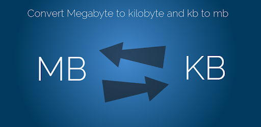 Convert Kb To Mb Megabyte To Kilobyte Conversion Apps On Google Play
