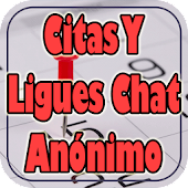 Citas y Ligues Chat Anonimo Gratis