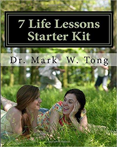 Dr. Tong's 7 Life Lessons Starter Kit