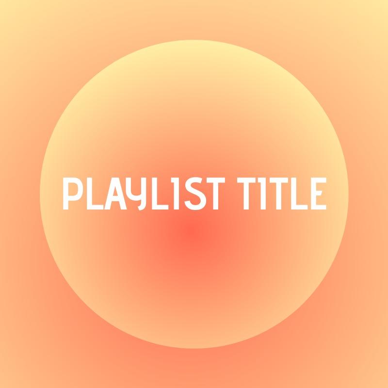 playlist template gradient